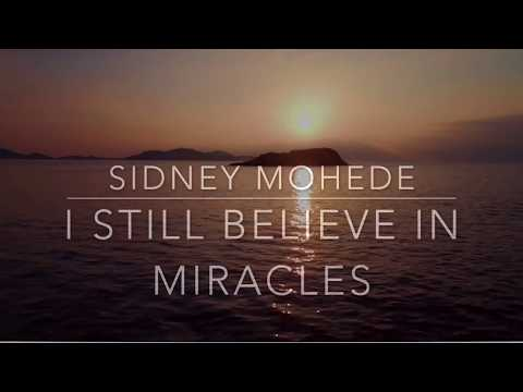 I Still Believe In Miracle By Sidney Mohede Chords Lyrics Modern